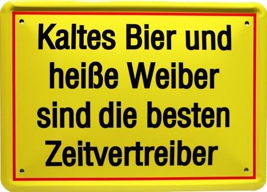 """Blechschild 15 x 21 cm """" Kaltes Bier und heiße Weiber..."""""""
