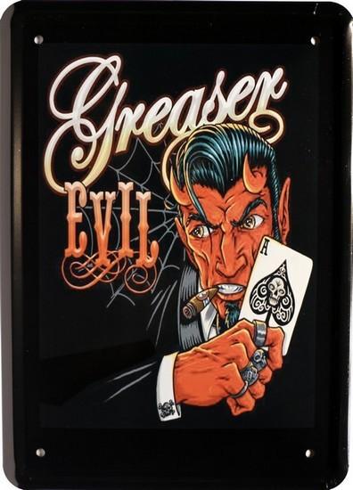"""Blechschild 15 x 21 cm """" Greaser Evil """""""