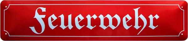 """Straßenschild """" Feuerwehr """""""