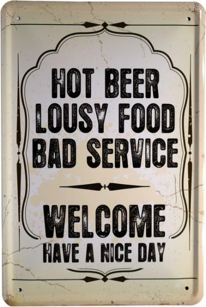 "Blechschild ""Hot Beer Lousy Food Bad Service ... Bier"""