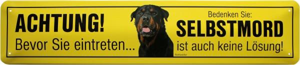 """Straßenschild """" Achtung Rottweiler"""""""