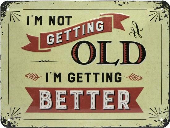 """Blechschild geprägt 15 x 20 cm """"Not getting old - getting better"""""""