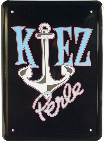"""Blechschild 15 x 21 cm """"Kietz Perle"""""""