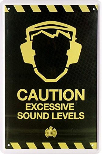 "Blechschild "" Caution - Excessive Sound Levels """