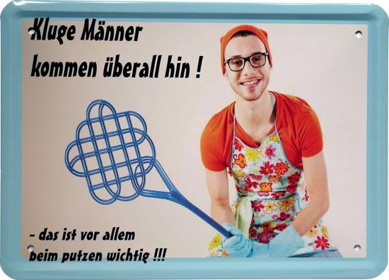 """Blechschild 15 x 21 cm """"Kluge Männer kommen überall hin..."""""""