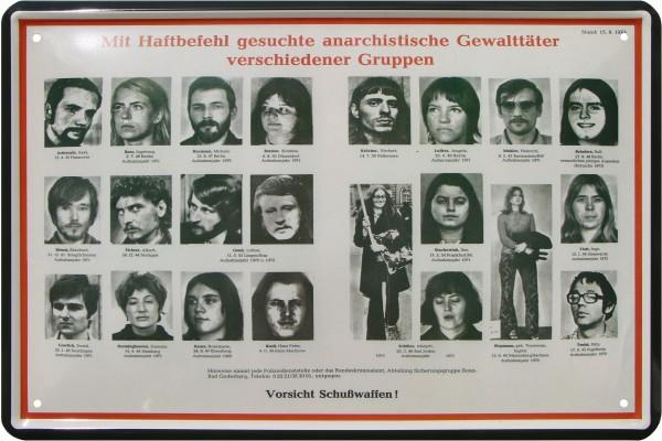 """Blechschild """" Mit Haftbefehl gesuchte anarchistische Gewalttäter"""""""