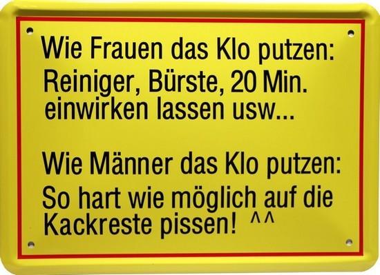 """Blechschild 15 x 21 cm """" Wie Frauen das Klo putzen... """""""