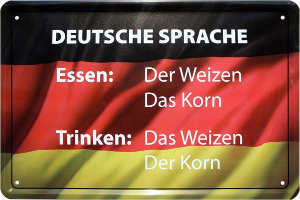 """Blechschild """" Deutsche Sprache der Korn-das Korn, das Weizen-der Weizen """""""