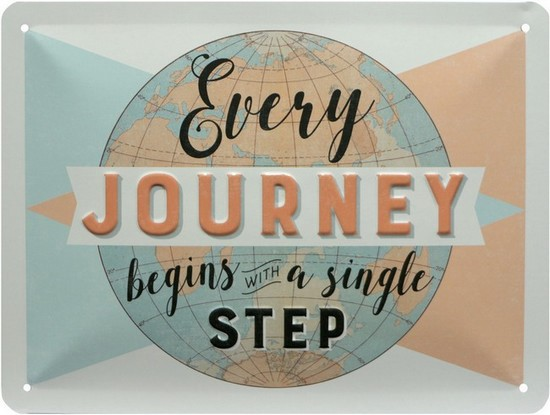 "Blechschild geprägt 15 x 20 cm ""Every Journey begins with a single step"""