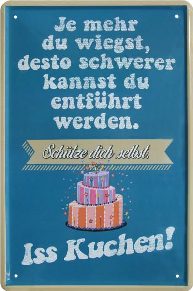 """Blechschild """" Iss Kuchen! """""""