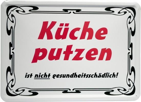 """Blechschild 15 x 21 cm """"Küche putzen..."""""""