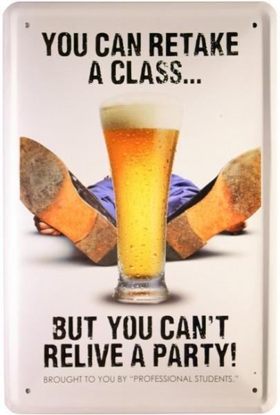"""Blechschild """"You can Retake a Class"""""""
