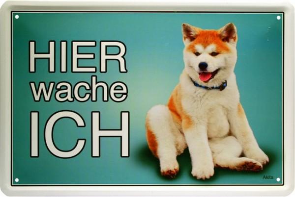"""Blechschild Hund Spruch """" Akita - Hier wache ich """""""