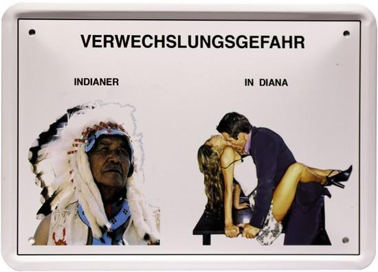 """Blechschild 15 x 21 cm """" Verwechselungsgefahr-Indianer """""""