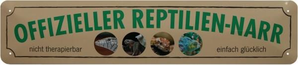 """Straßenschild """" Offizieller Reptilien-Narr """""""