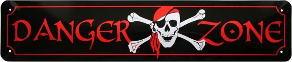 """Straßenschild """" Danger Zone Pirat"""""""
