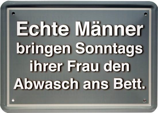 """Blechschild 15 x 21 cm """" Echte Männer bringen Sonntags """""""