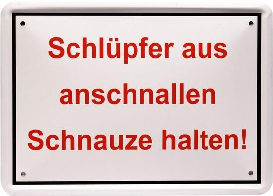 """Blechschild 15 x 21 cm """" Schlüpfer aus..."""""""