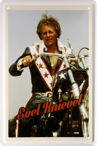 "Blechschild "" Evel Knievel Legendary Motorcycle Stuntman Bike """