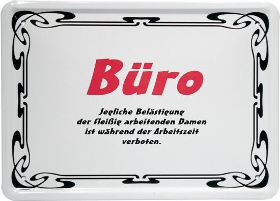 """Blechschild 15 x 21 cm """"Büro, Belästigung der Damen verboten"""""""