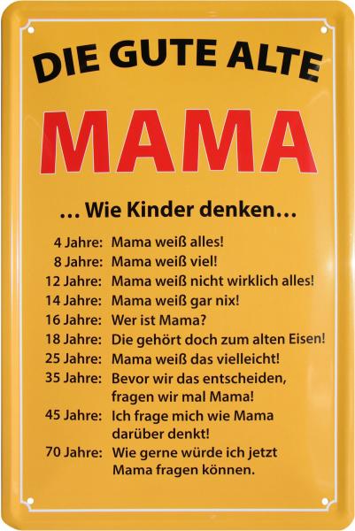 """Blechschild """" Die gute alte Mama - wie Kinder denken """""""