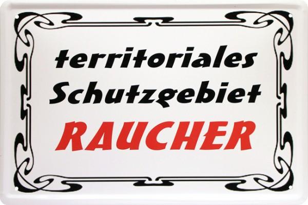 "Blechschild "" Territoriales Schutzgebiet Raucher Warnung """