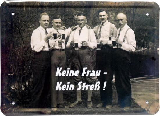 """Blechschild 15 x 21 cm """"Keine Frau - kein Stress"""""""