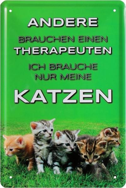 """Blechschild """" Statt Therapeuten brauche ich nur meine Katze """""""