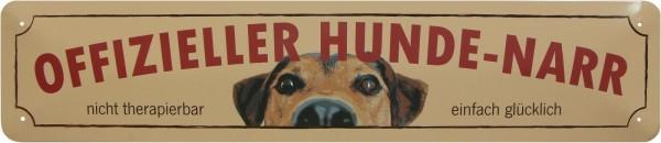 """Straßenschild """" Offizieller Hunde-Narr """""""