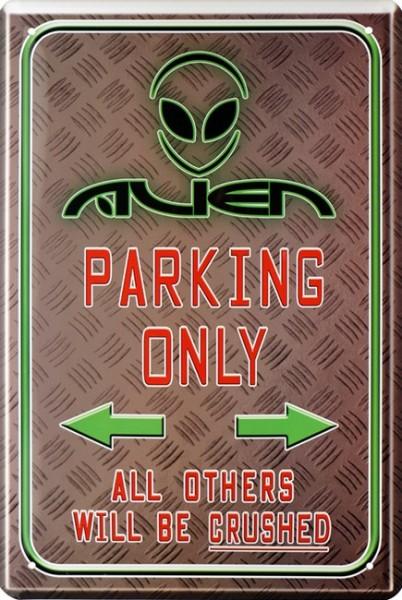 """Blechschild """" Aliens Parking Only Ausserirdische UFO """""""
