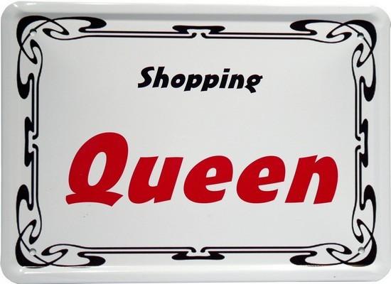 """Blechschild 15 x 21 cm """"Shopping Queen"""""""