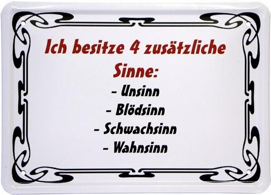 """Blechschild 15 x 21 cm """"Ich besitze 4 Sinne..."""""""