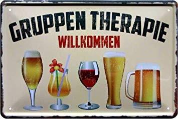 """Blechschild """"Gruppentherapie Alkoholiker Wein Bier"""""""