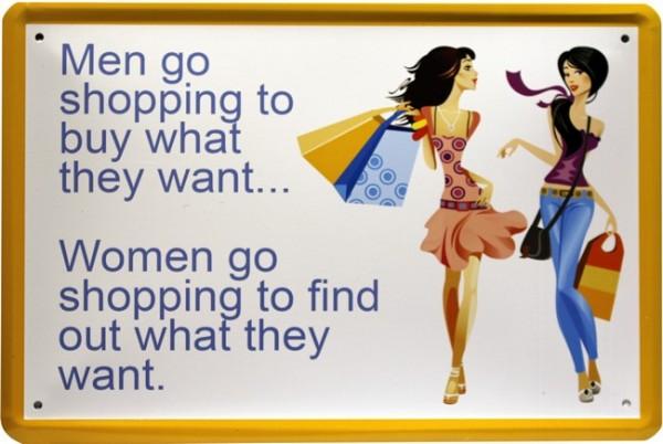 """Blechschild Spruch """" Man go shopping to..."""""""