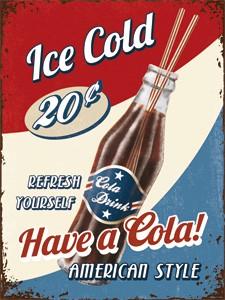 "Kühlschrank Magnet 6 x 8 cm ""Have a Cola Ice Cold """