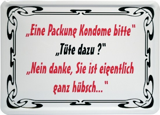 """Blechschild 15 x 21 cm """"Eine Packung Kondome bitte..."""""""