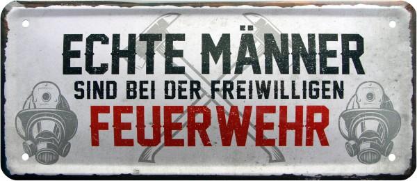 """Blechschild """" Echte Männer - freiwillige Feuerwehr """""""