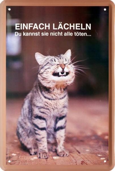 """Blechschild """" Einfach lächeln ... """""""