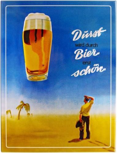 """Kühlschrank Metall Magnet """"Durst wird durch Bier..."""""""