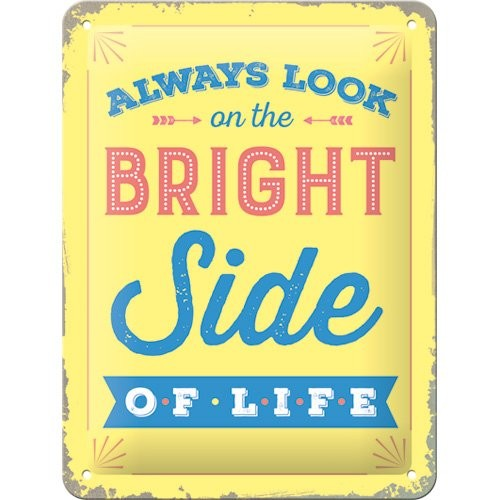 """Blechschild geprägt 15 x 20 cm """"Always look on the bright side of life"""""""