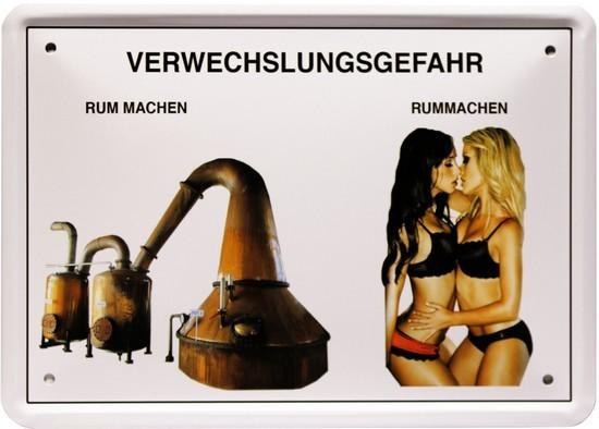 """Blechschild 15 x 21 cm """" Verwechselungsgefahr-Rum machen """""""