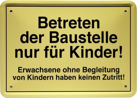 """Blechschild 15 x 21 cm """" Betreten der Baustelle..."""""""