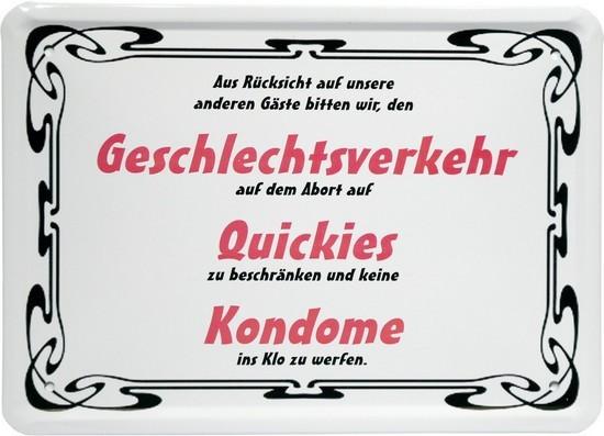 """Blechschild 15 x 21 cm """"Geschlechtsverkehr- Quickis- Kondome ..."""""""