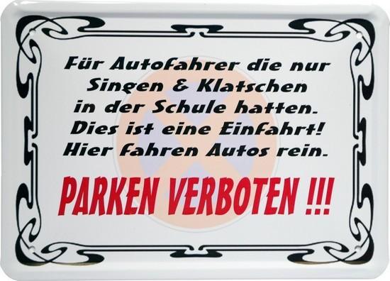 """Blechschild 15 x 21 cm """"Parken verboten"""""""