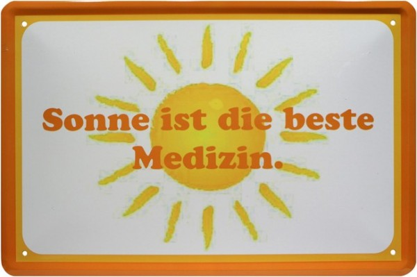 """Blechschild """" Sonne ist die beste Medizin """""""