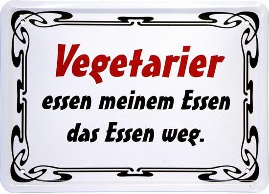 """Blechschild 15 x 21 cm """"Vegetarier essen ..."""""""