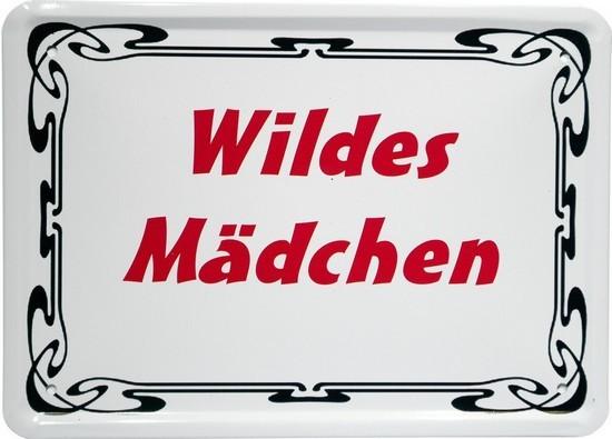 """Blechschild 15 x 21 cm """"Wildes Mädchen"""""""
