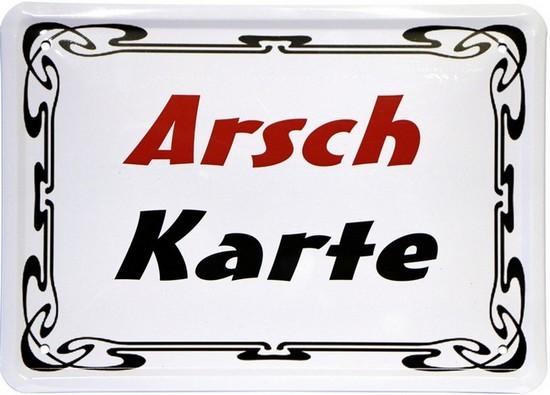 "Blechschild 15 x 21 cm ""Arschkarte"""
