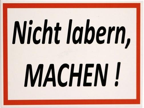 """Kühlschrank Metall Magnet """" Nicht labern, MACHEN """""""