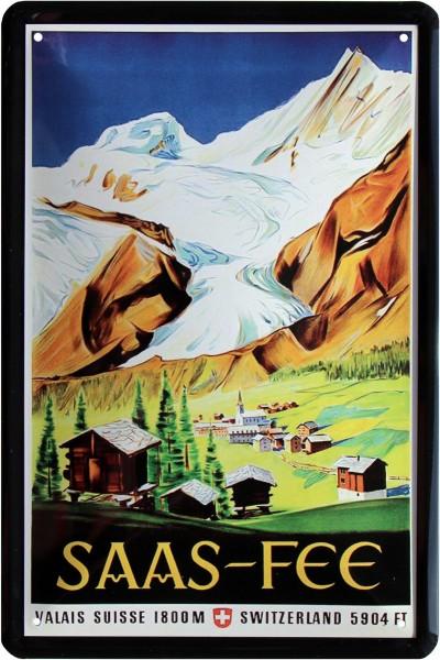 """Blechschild """" Saas-Fee Schweiz Alpen """""""